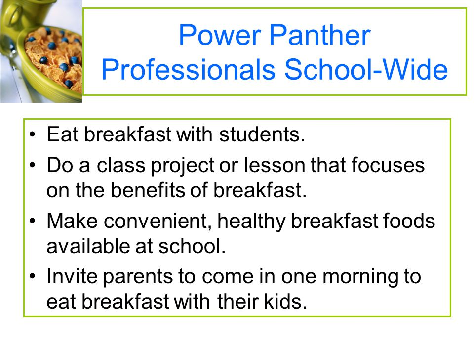 Power Panther Professionals School-Wide Eat breakfast with students.