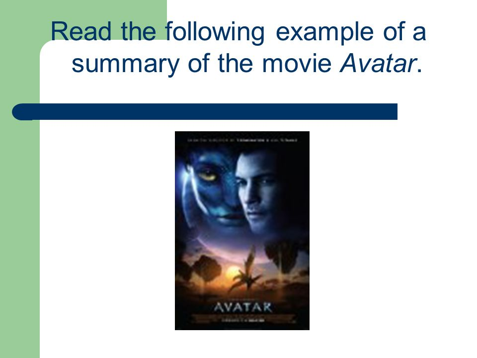 Read the following example of a summary of the movie Avatar.