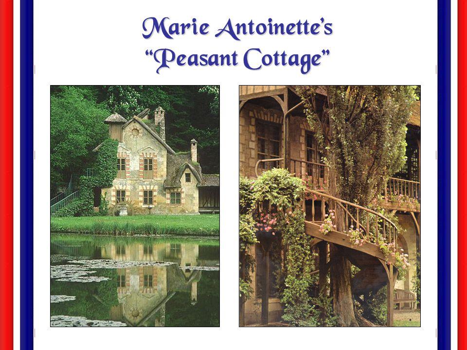 "Marie Antoinette's ""Peasant Cottage"""
