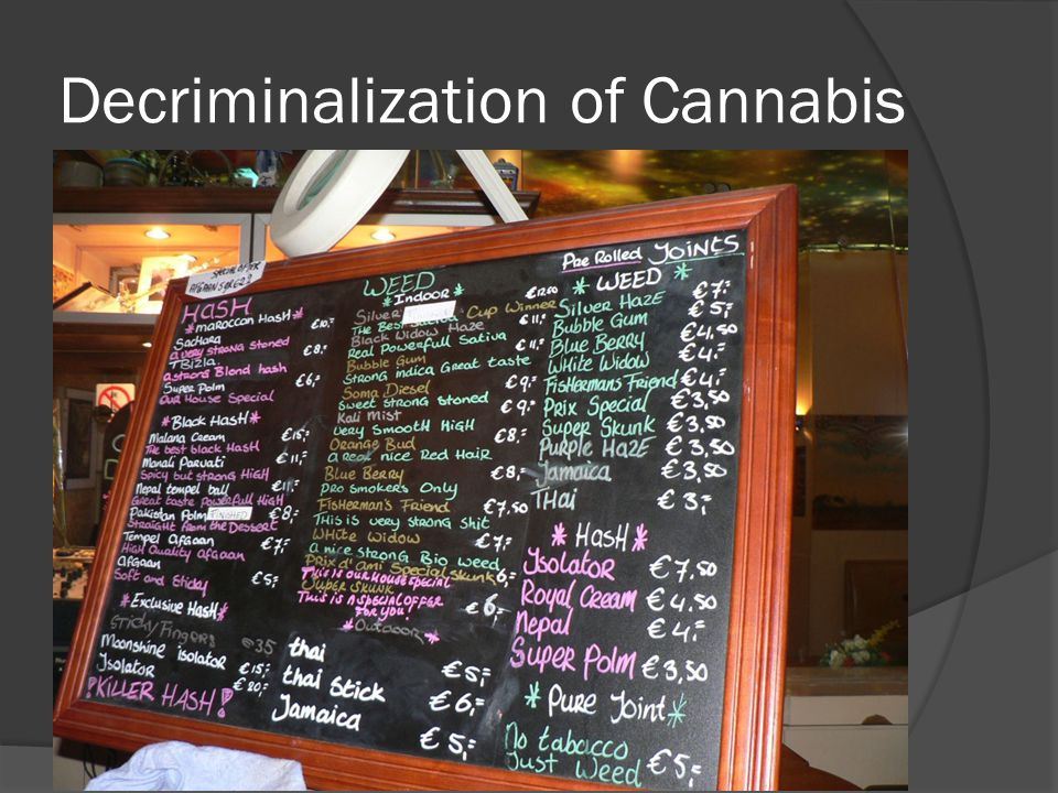 Decriminalization of Cannabis