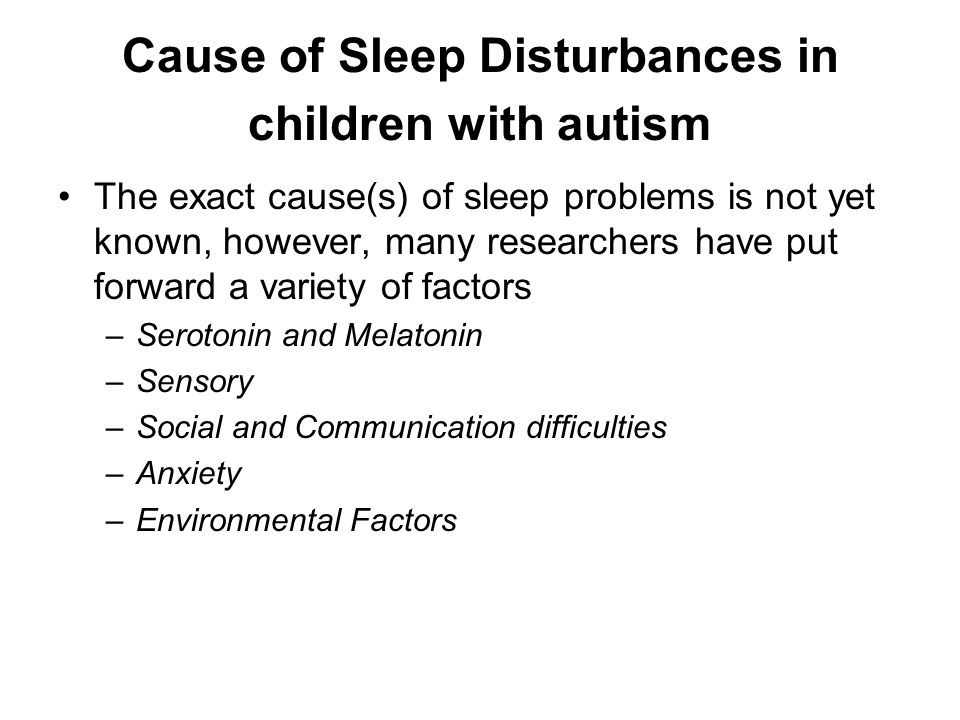 DIRECT INTERVENTION Sleep Restriction: Child to be woken 15-30 minutes before the time he would spontaneously awaken.