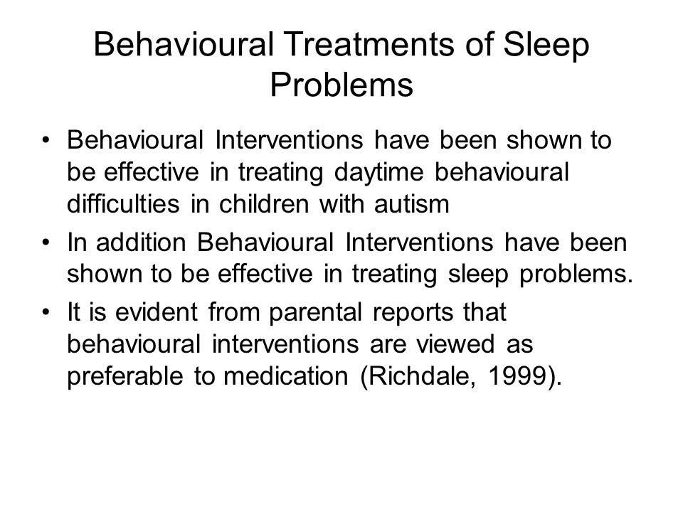 Assessment of Sleep Problems Falling asleep is the target behaviour.