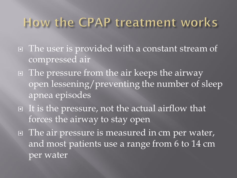  Many are reluctant to try this method at first due to the inconvenience of the mask, hose, and machine  The air pressure also causes some patients to experience nasal congestion or a runny nose, and it may take a few weeks to adjust to the machine  The disadvantages are mainly because of comfort reasons, and there are really no serious side effects