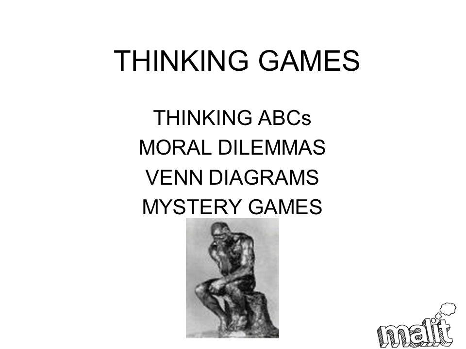 THINKING GAMES THINKING ABCs MORAL DILEMMAS VENN DIAGRAMS MYSTERY GAMES