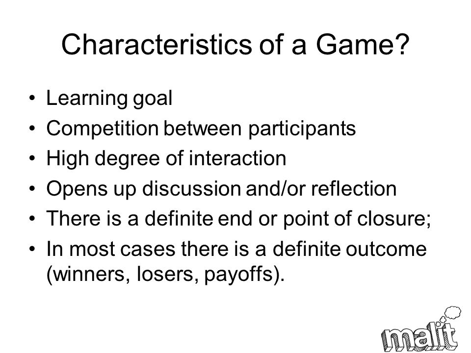 Characteristics of a Game.