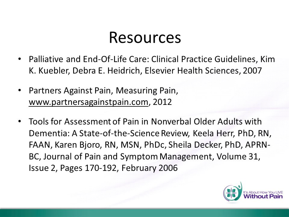 Resources Palliative and End-Of-Life Care: Clinical Practice Guidelines, Kim K. Kuebler, Debra E. Heidrich, Elsevier Health Sciences, 2007 Partners Ag