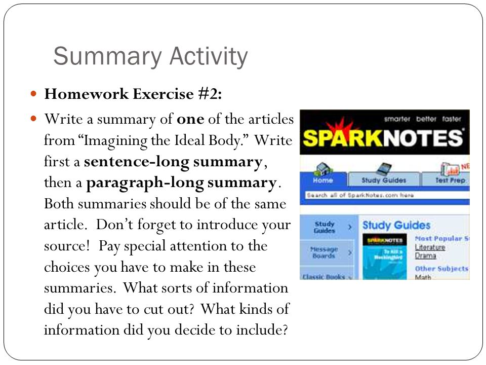 Summary Activity Homework Exercise #2: Write a summary of one of the articles from Imagining the Ideal Body. Write first a sentence-long summary, then a paragraph-long summary.