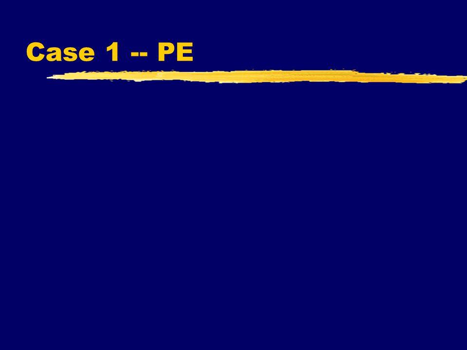 Case 1 -- PE