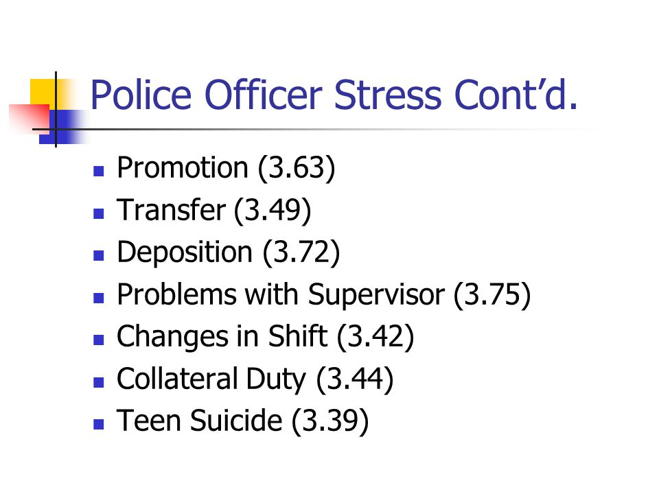 Police Officer Stress Cont'd.