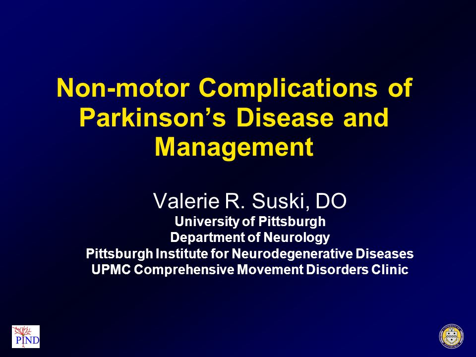 Non-motor Complications of Parkinson's Disease and Management Valerie R.