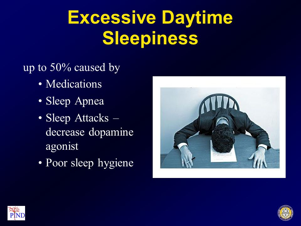 REM Sleep Behavioral Disorder –Preclinical symptom –dream-enacting behaviors laughing, talking, shouting, kicking, fighting invisible enemies –Precipitated or worsened by antidepressants –Treatment Medications Safeguard bedroom, twin beds