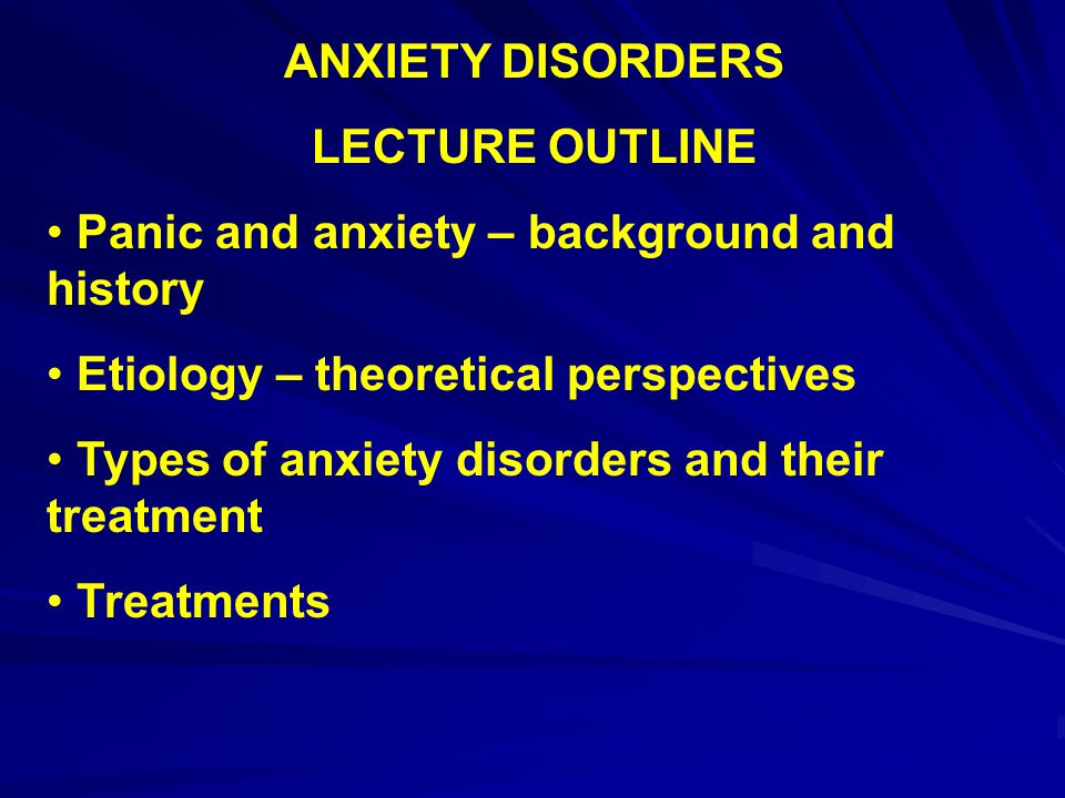 ANXIETY DISORDERS Who is afraid of .