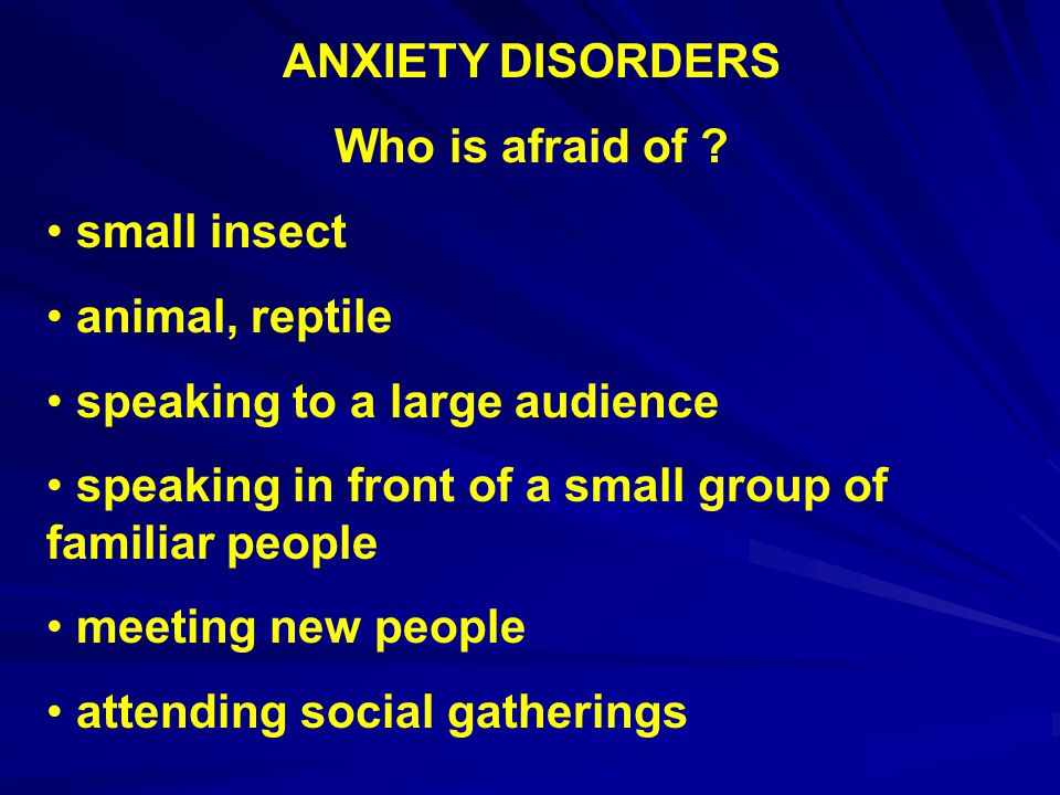 ANXIETY DISORDERS Etiology – Limitations of 2-factor theory cannot explain all phobias – some seem to develop without conditioning difficult to create some fears in the lab cannot explain why some stimuli are more likely to become feared than others