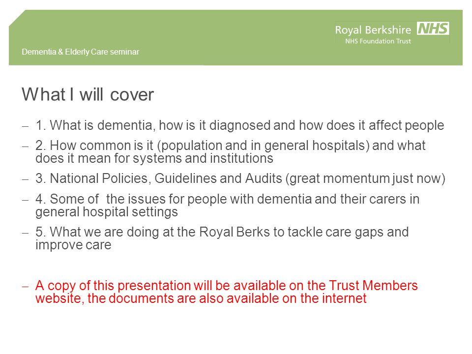 Dementia & Elderly Care seminar Key Questions for Trust Boards ( Acute Awareness )