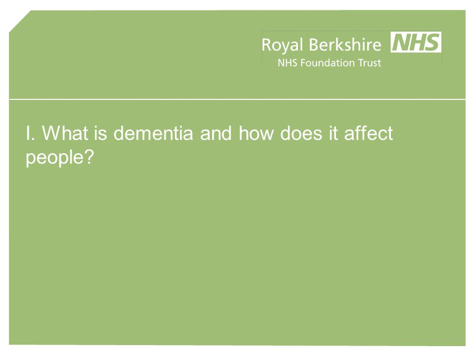 Dementia & Elderly Care seminar From NHS Information (People over 65 account for 60% admissions and 70% bed days to hospital)