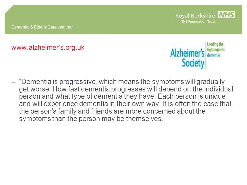 Dementia & Elderly Care seminar How does dementia affect people.