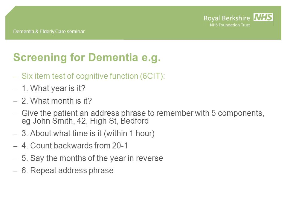 Dementia & Elderly Care seminar Screening for Dementia e.g.