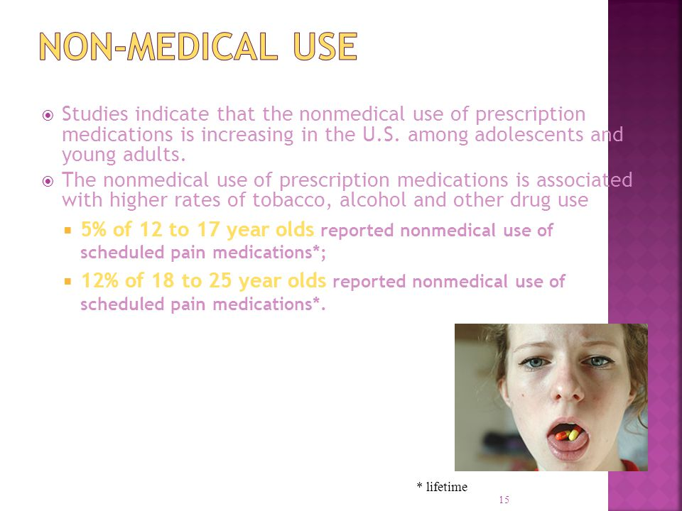  Studies indicate that the nonmedical use of prescription medications is increasing in the U.S.