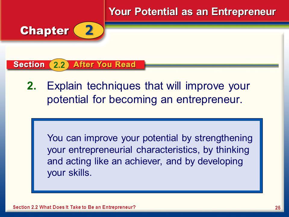 Your Potential as an Entrepreneur 25 2.