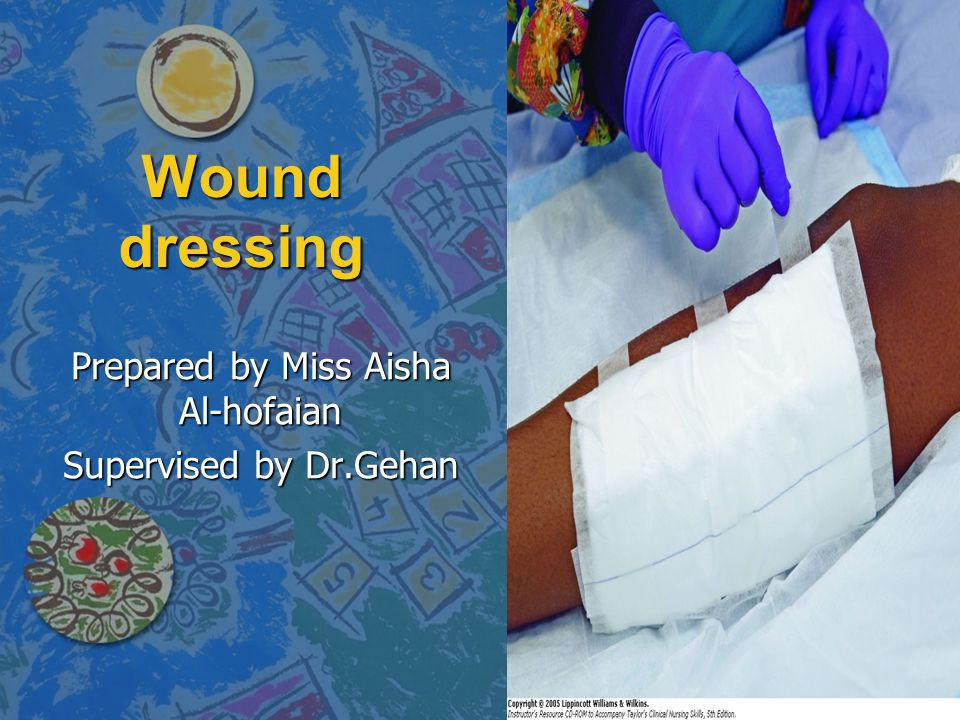 -Assess the location, type and odor of the wound drainage and number of gauzes saturated.