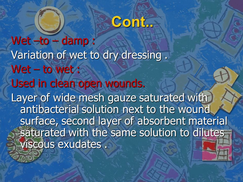 -If drain is present, clean the skin around the drain site by swabbing it half or circle.