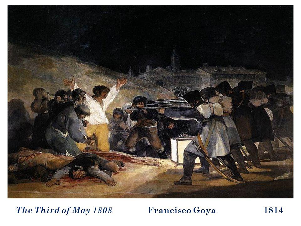 The Third of May 1808 Francisco Goya 1814
