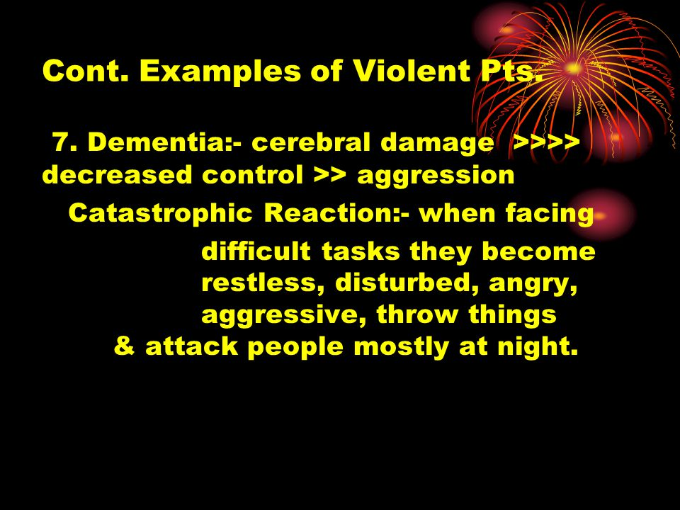 Cont. Examples of Violent Pts. 7.