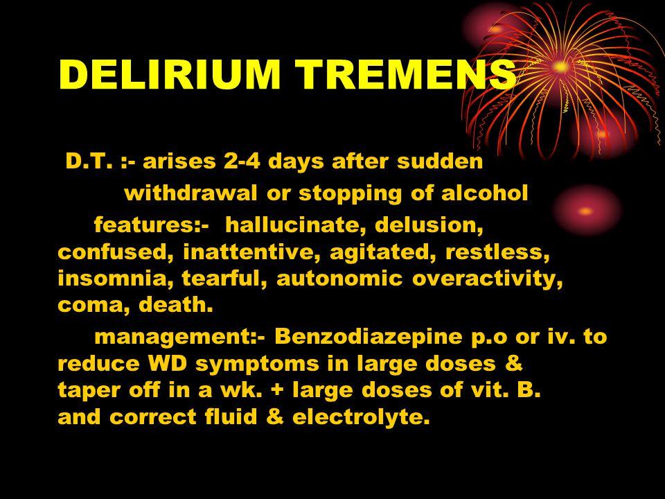 DELIRIUM TREMENS D.T.