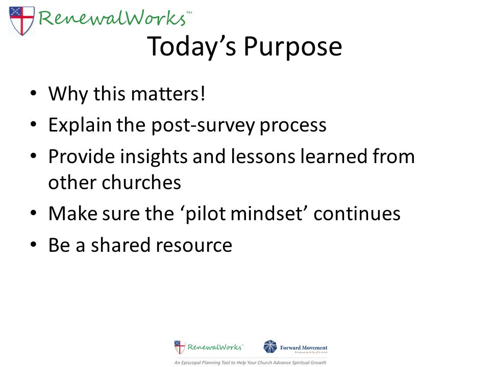 Today's Purpose Why this matters.