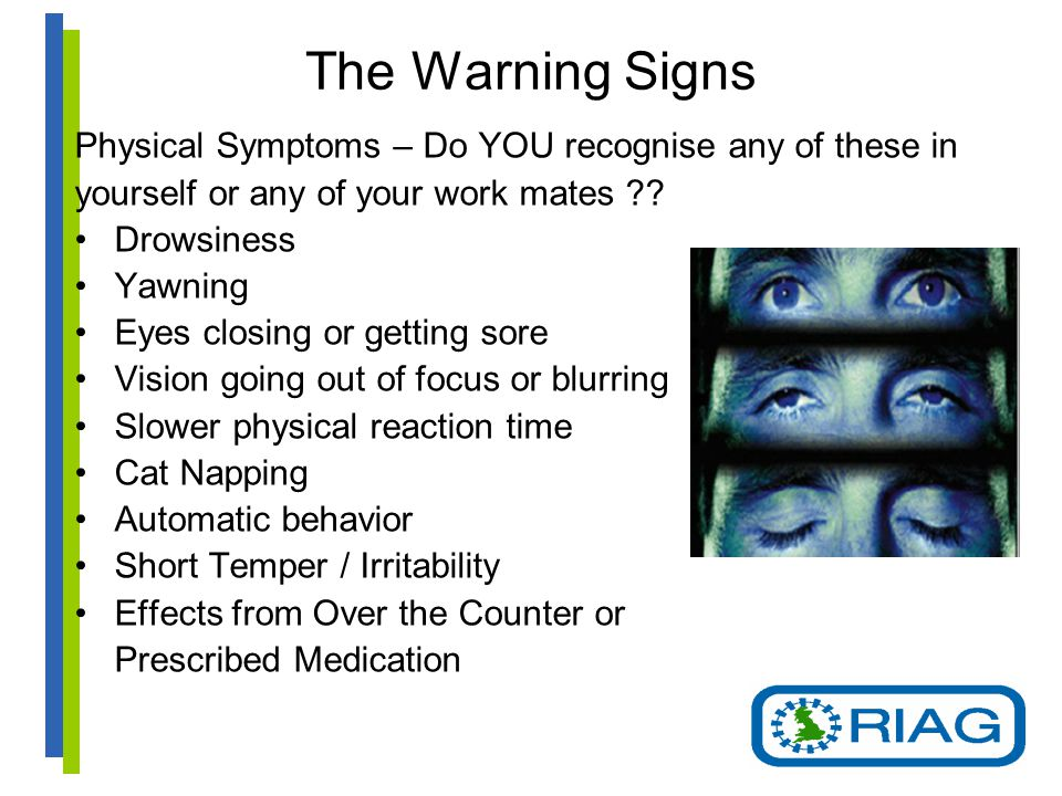 The Warning Signs Physical Symptoms – Do YOU recognise any of these in yourself or any of your work mates .