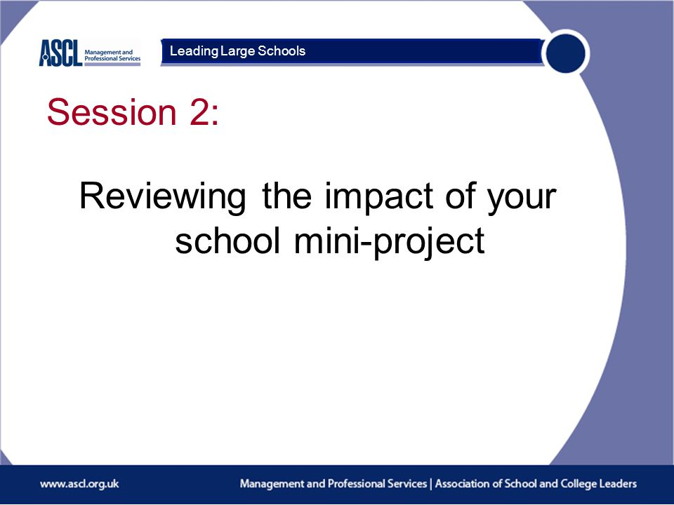 Course Title Session 3: Exploring the implications of the new Ofsted for large schools Leading Large Schools