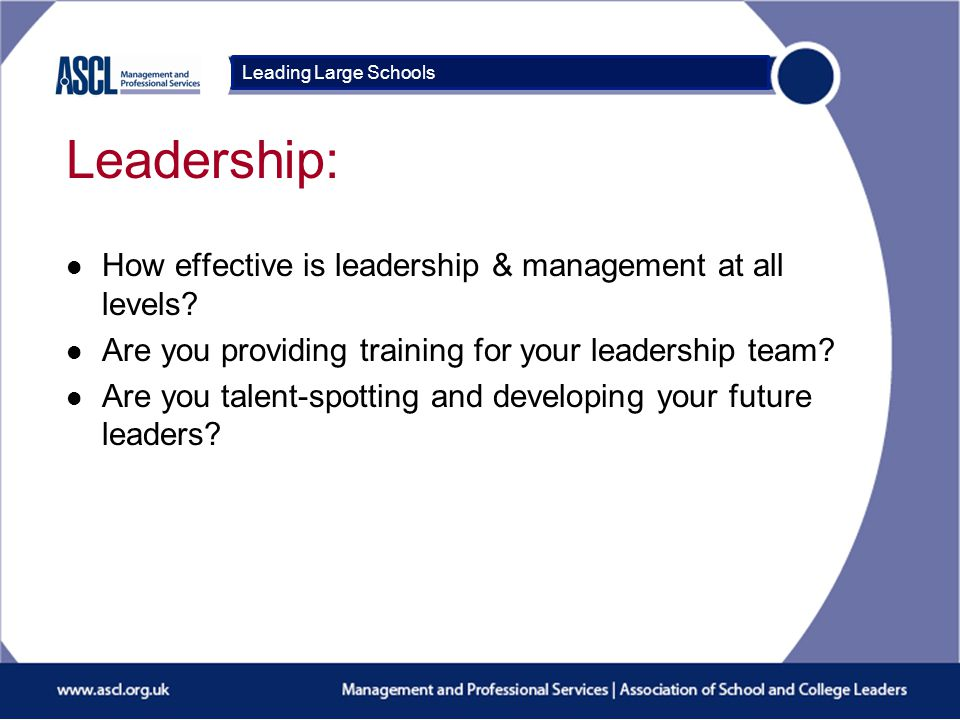 Course Title Leadership: l How effective is leadership & management at all levels.