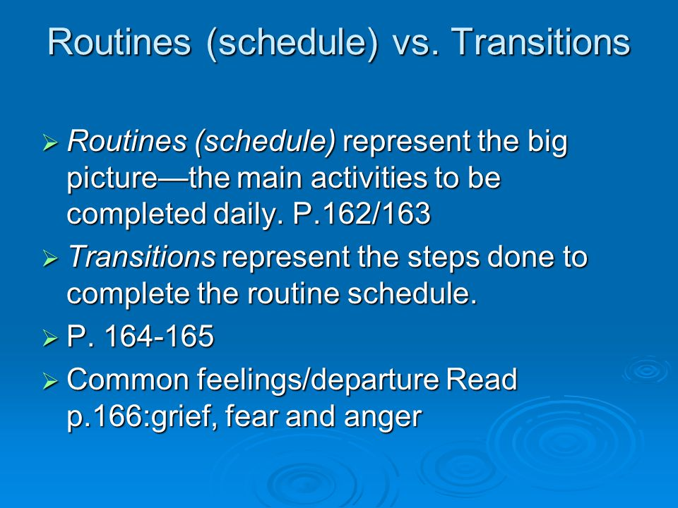Routines (schedule) vs.