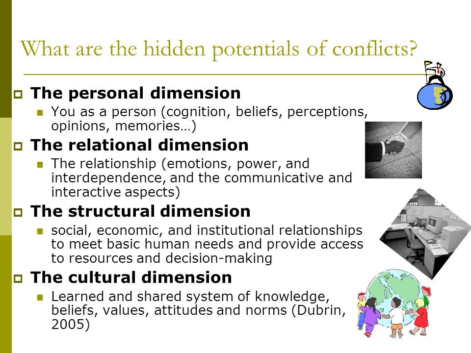 What are the hidden potentials of conflicts.