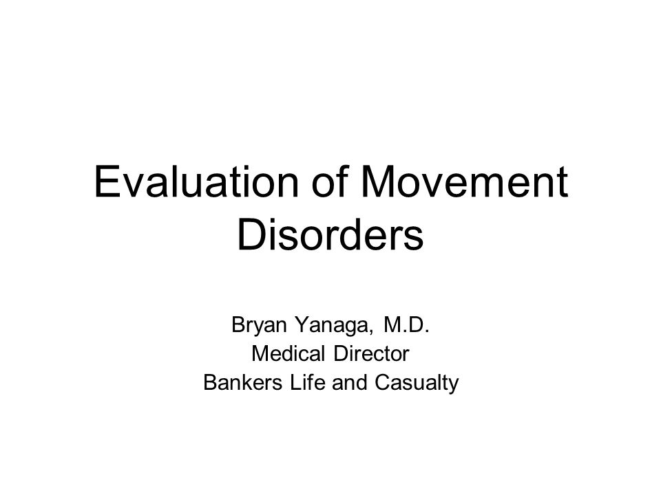 Evaluating Parkinson's Disease Bradykinesia Slowness of movement Reduced spontaneous movements Decreased amplitude of movement