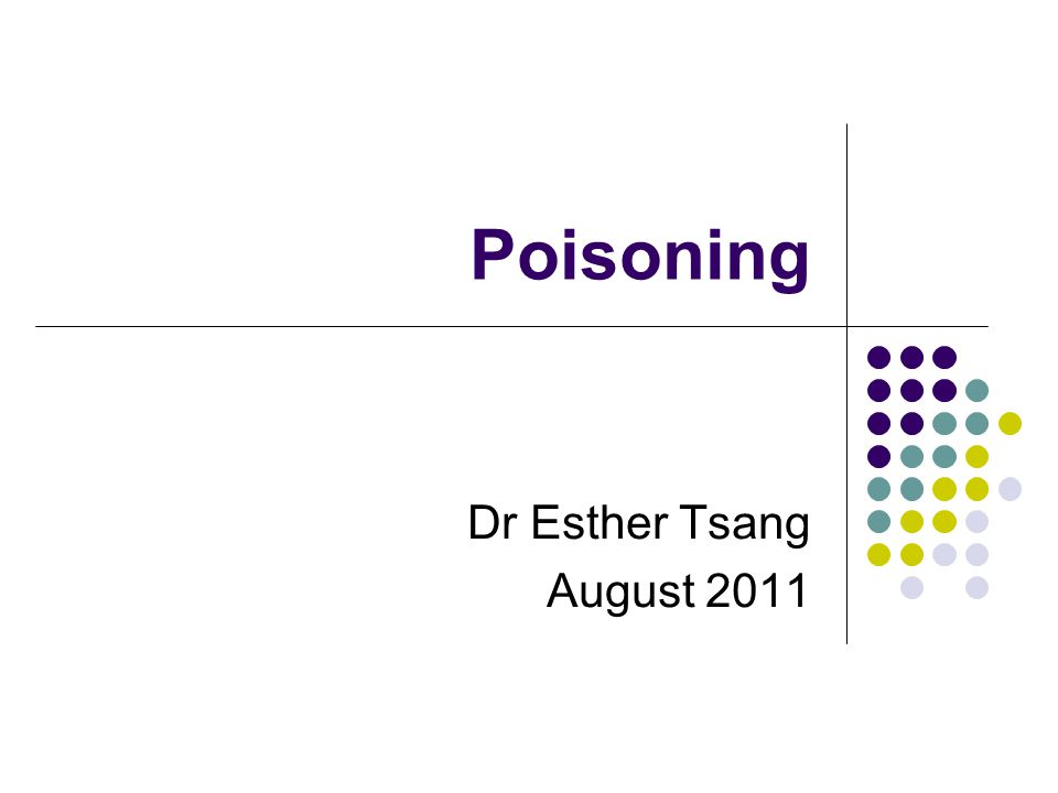 Poisoning Dr Esther Tsang August 2011
