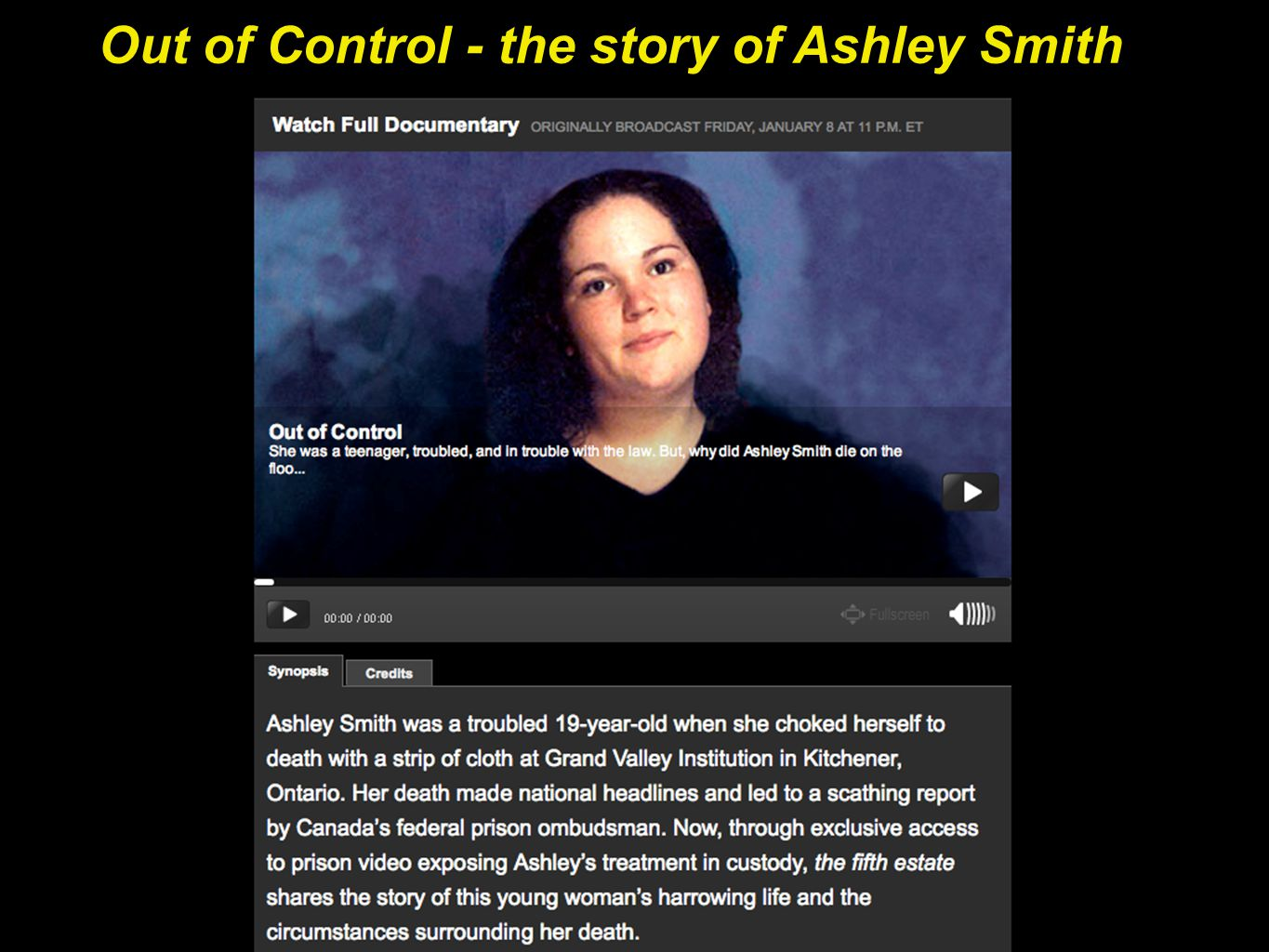 Out of Control - the story of Ashley Smith