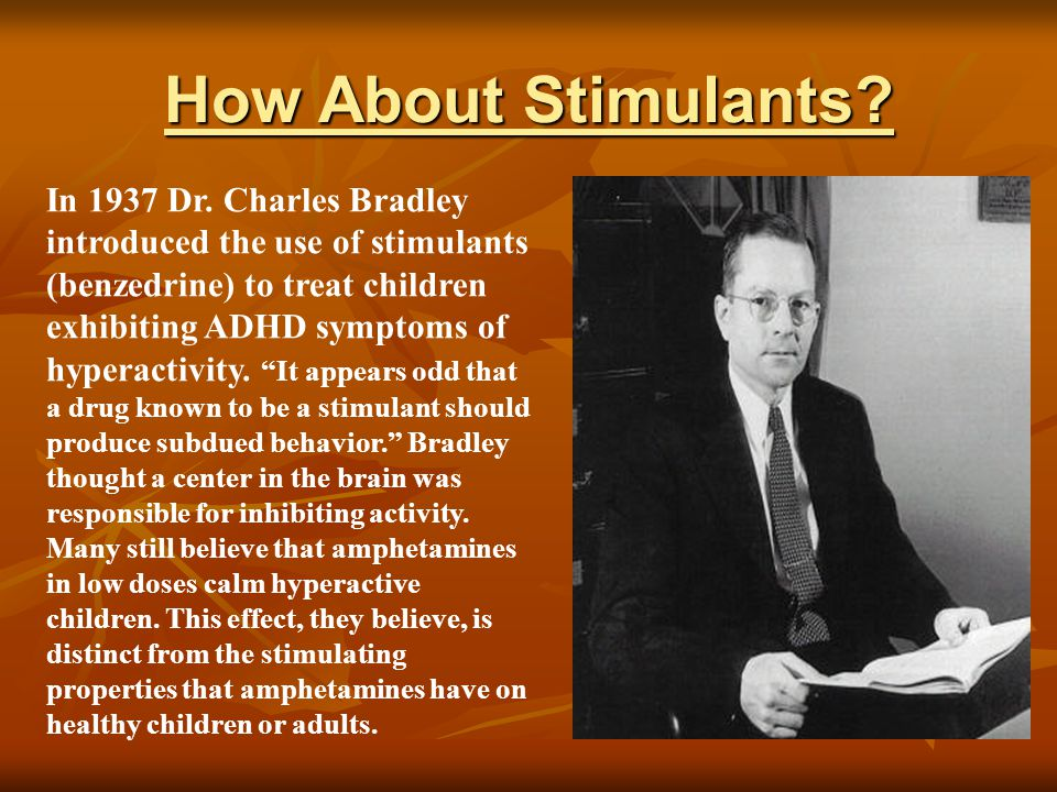 But is that true.Bradley's theory of reverse effect was challenged in 1980 by Judy Rapoport NIMH.