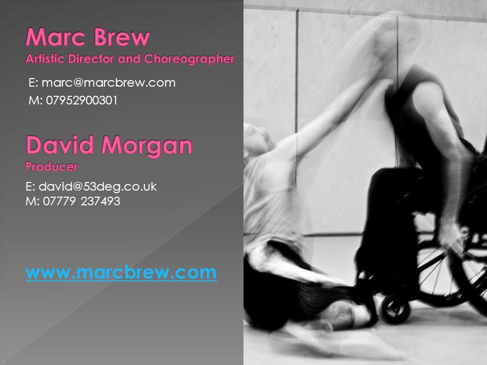 E: marc@marcbrew.com M: 07952900301 E: david@53deg.co.uk M: 07779 237493 www.marcbrew.com