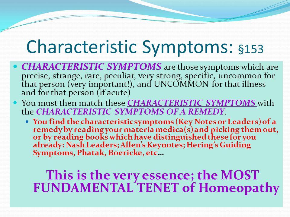 What makes a symptom C H A R A C T E R I S T I C