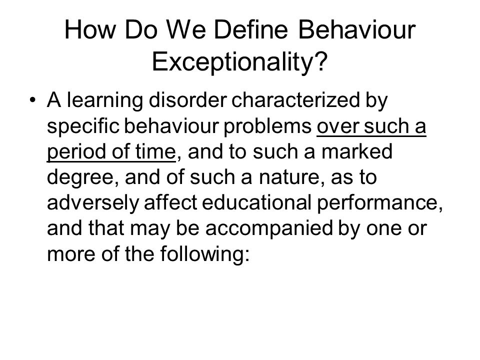 How Do We Define Behaviour Exceptionality.