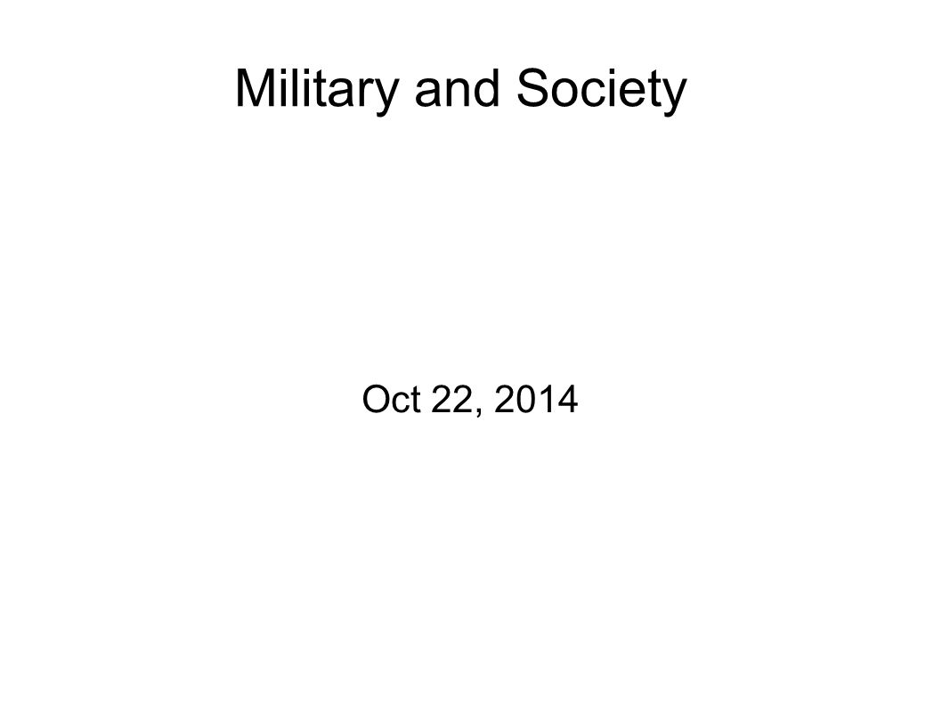 Military and Society Oct 22, 2014