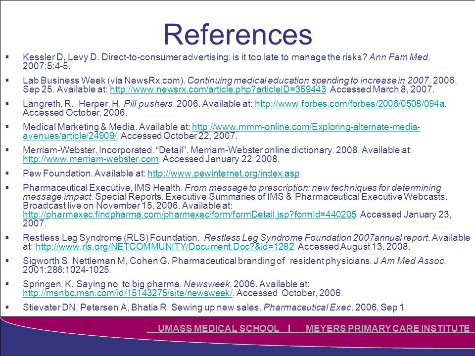 Click to edit Master title style Click to edit Master subtitle style UMASS MEDICAL SCHOOL MEYERS PRIMARY CARE INSTITUTE References  Kessler D, Levy D.