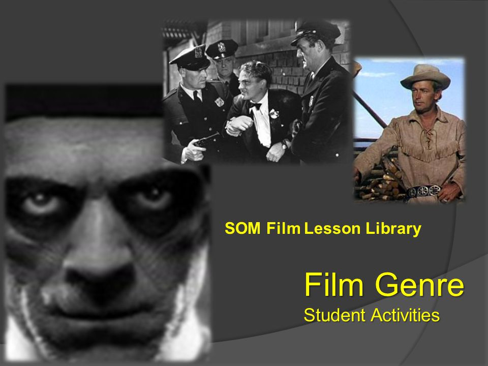 SOM Film Lesson Library Film Genre Student Activities