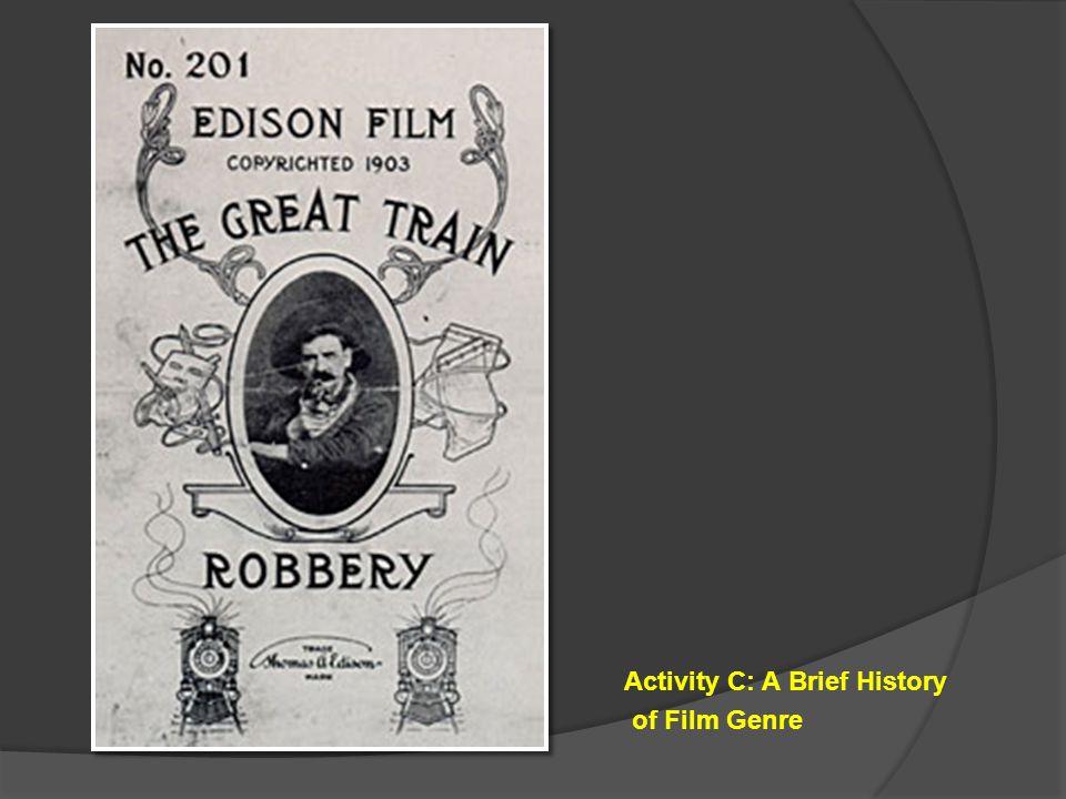 Activity C: A Brief History of Film Genre