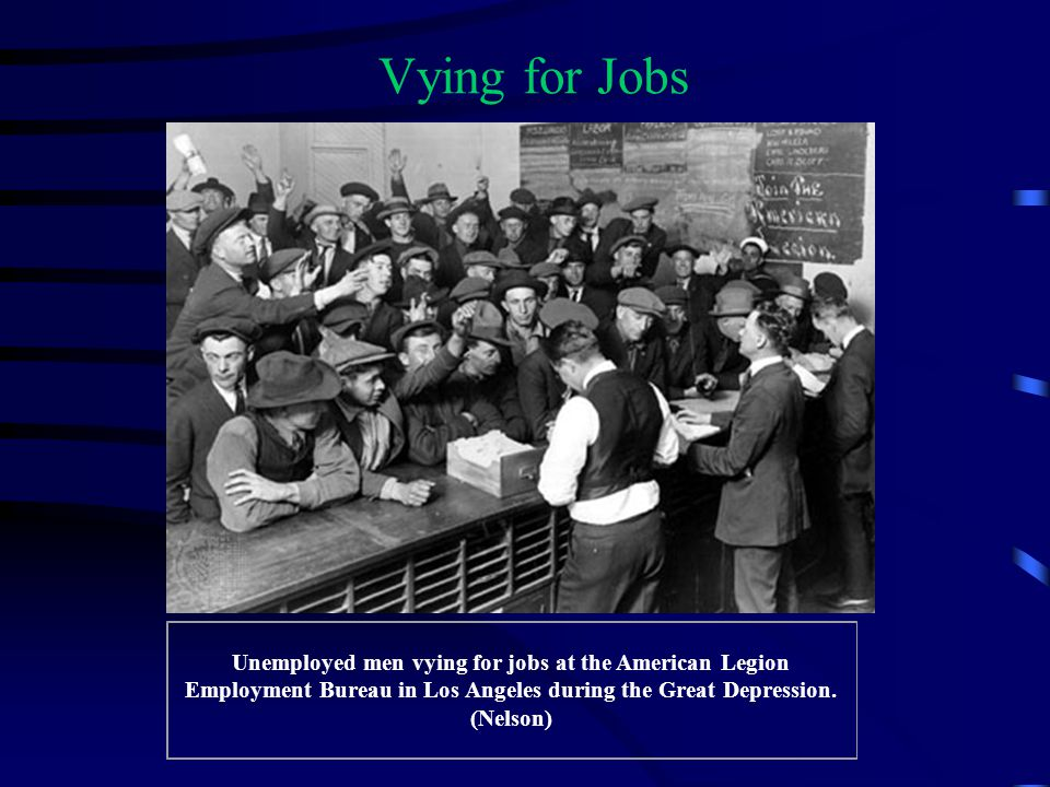 Unemployed men vying for jobs at the American Legion Employment Bureau in Los Angeles during the Great Depression. (Nelson) Vying for Jobs