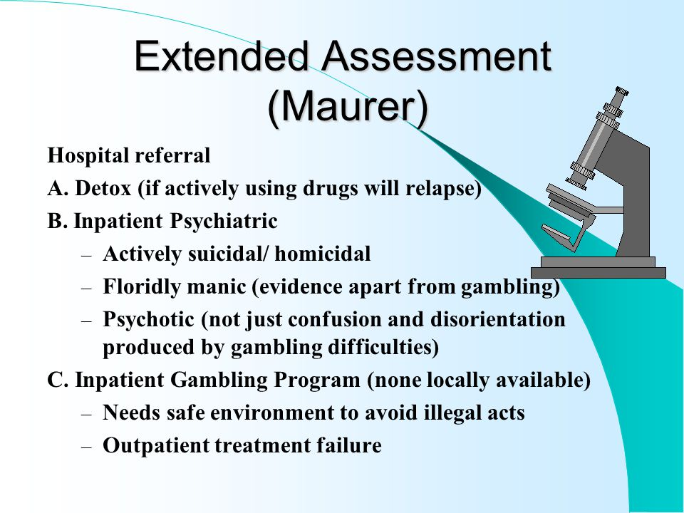 Extended Assessment (Maurer) 1. Assess Alcohol/Drug Use 2.