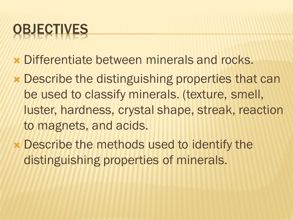  Differentiate between minerals and rocks.