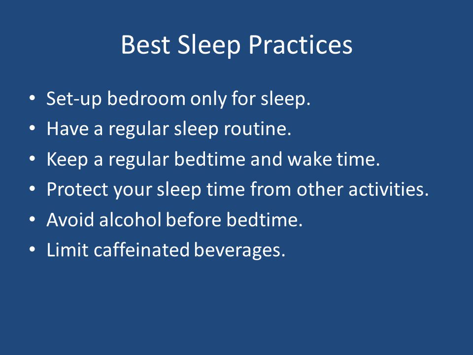 Best Sleep Practices Set-up bedroom only for sleep.