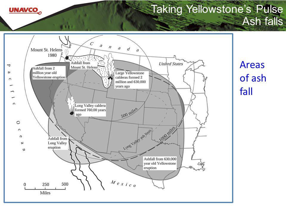 Taking Yellowstone's Pulse Ash falls Areas of ash fall